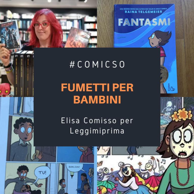 Read more about the article Fumetti per bambini: FANTASMI. Di Elisa Comisso