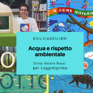 Read more about the article Acqua e rispetto ambientale, di Silvia Vetere Rossi