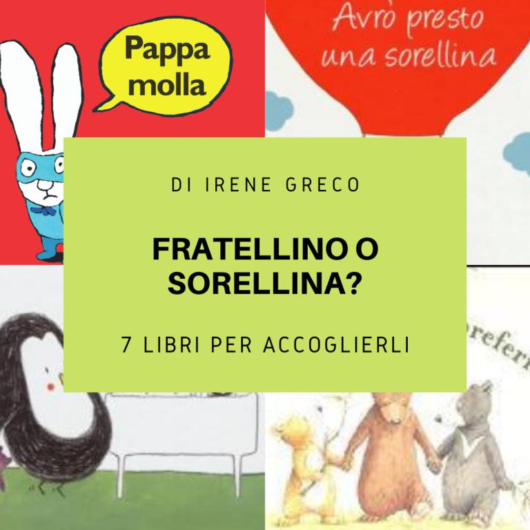 Read more about the article Sorellina o fratellino: 7 libri per accoglierli
