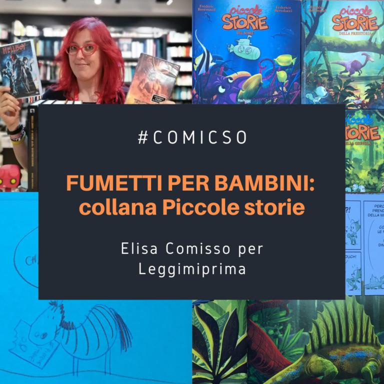 Read more about the article Fumetti per bambini: collana Piccole Storie. Di Elisa Comisso