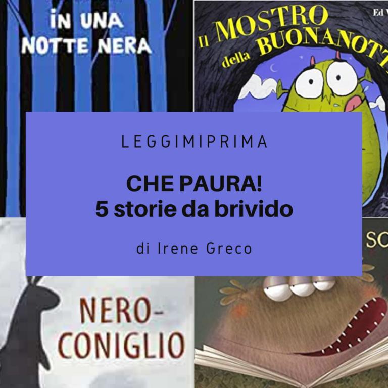 Read more about the article Che paura! Cinque storie da brivido per i bambini