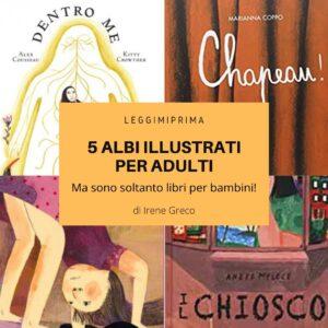 Ma come, non sono libri per bambini? 5 albi illustrati da regalare agli adulti