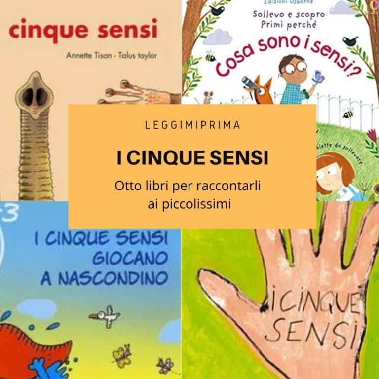 Otto libri per raccontare i cinque sensi ai piccolissimi.