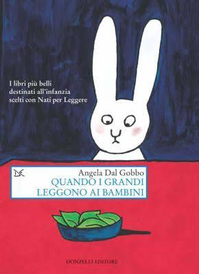 Quando i grandi leggono ai bambini, di Angela Dal Gobbo, Donzelli editore