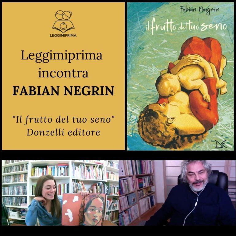 """Leggimiprima incontra Fabian Negrin: """"Il frutto del tuo seno"""", Donzelli editore"""