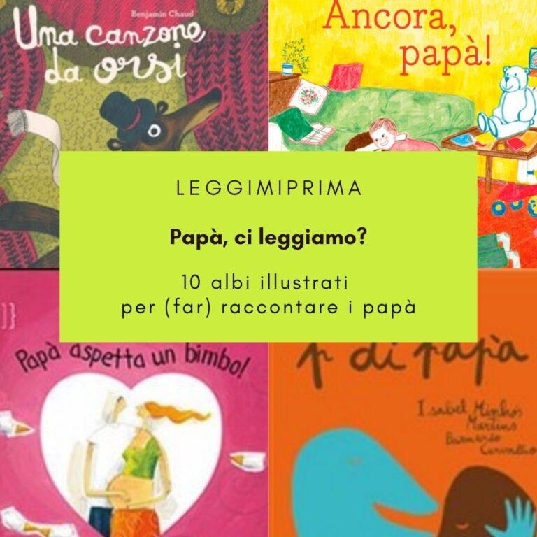 Read more about the article Papà, ci leggiamo?