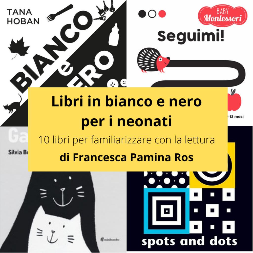 Libri in bianco e nero per i neonati. Di Francesca Pamina Ros