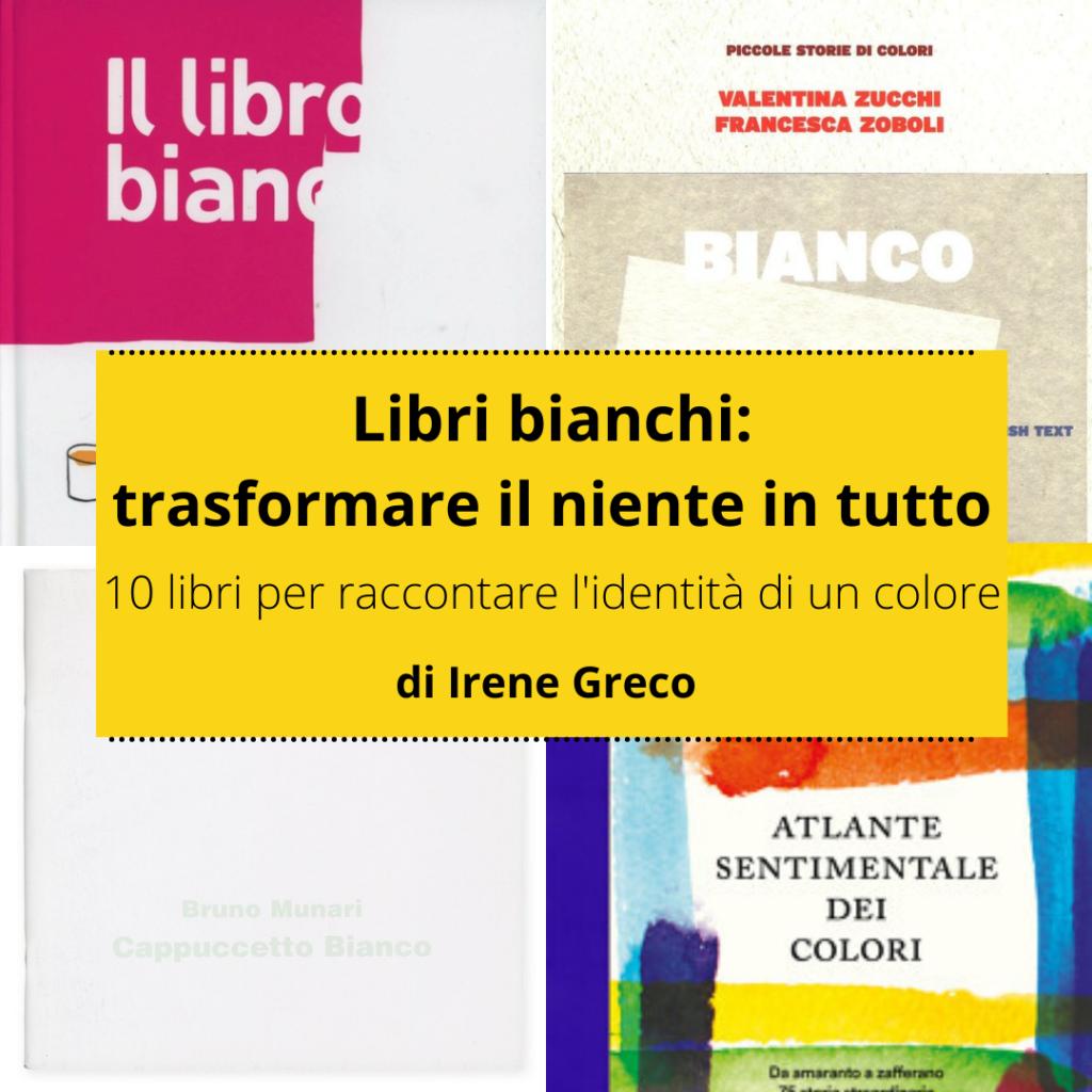 I libri e il bianco: la magia di trasformare il niente in tutto